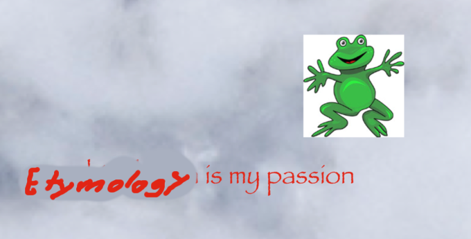 Etymology-is-my-passion